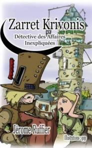 zarret-krivonis-detective-des-affaires-inexpliquees-version-de-poche-et-illustrees